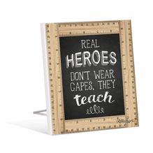 Sentiment Plaque 12x15 Teacher HEROES