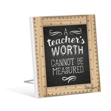Sentiment Plaque 12x15 Teacher WORTH