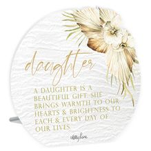 Sentiment Plaque 13x15 3D Palomino DAUGHTER