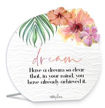 Sentiment Plaque 13x15 3D Hibiscus DREAM
