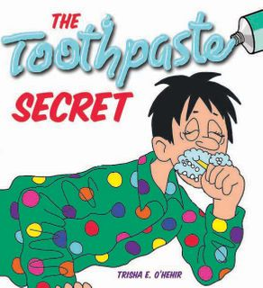 THE TOOTHPASTE SECRET BOOK