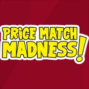 Price Match Madness!