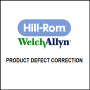 Hillrom/Welch Allyn Product Defect Correction