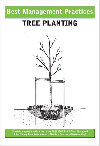 Book: Tree Planting - ISA Best Management Practices (BMP)
