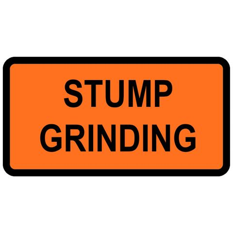"Sign Supplement ""Stump Grinding"" 2 Line"