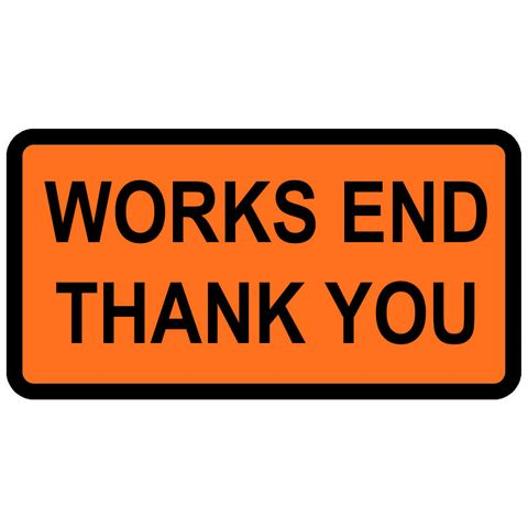 "Sign Supplement ""Works End / Thank You"" 2 Line"