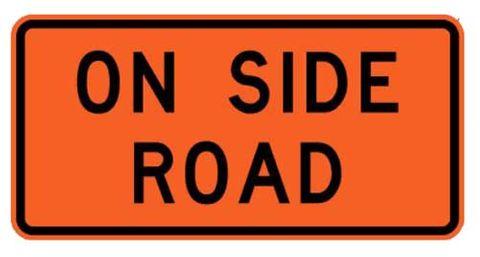 """Sign Supplement """"On Side Road"""" 2 Line"""