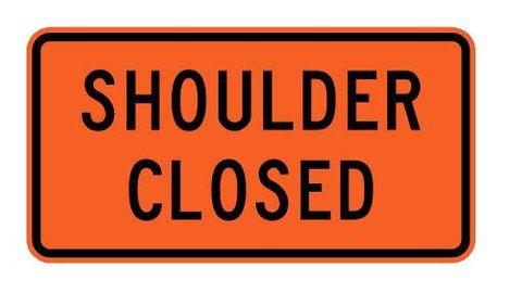 """Sign Supplement """"Shoulder Closed"""" 2 Line"""