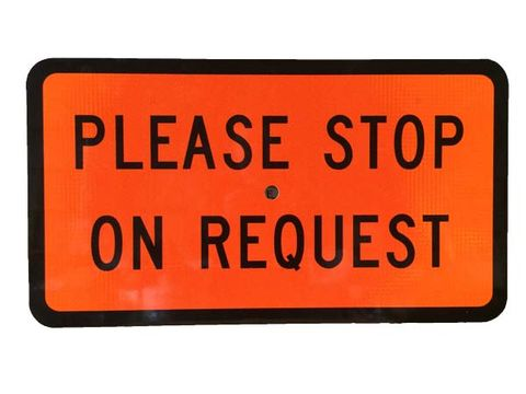 "Sign Supplement ""Please Stop on Request"" 2 Line"