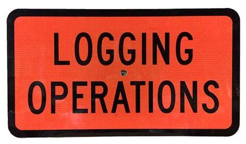 """Sign Supplement """"Logging Operation"""" 2 Line"""