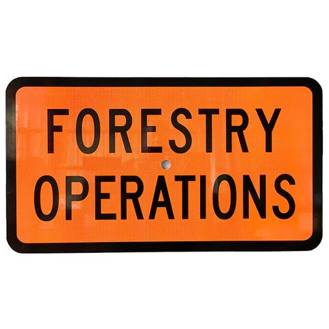 "Sign Supplement ""Forestry Operations"" 2 Line"
