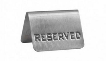 Reserve Sign 18/8 50mmx75mm