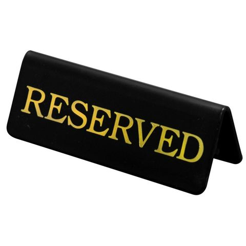Reserved Sign (Gold on Black)