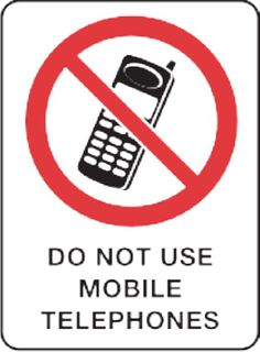 Do Not Use Mobile 45X30cm