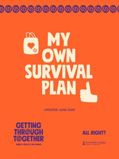 My Own Survival Plan - Getting Through Together