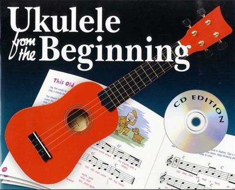 Ukulele From the Beginning Bk CD