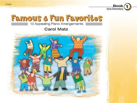 Famous and Fun Favorites Bk 1