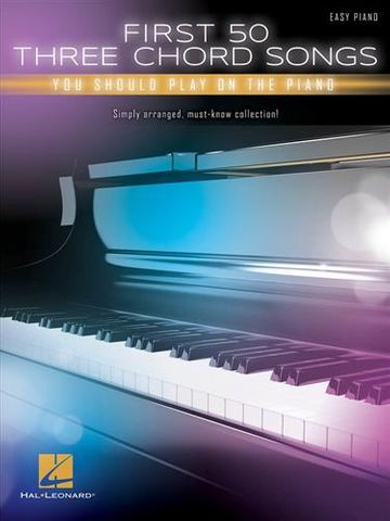 First 50 3 Chord Songs You Play Piano
