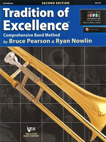 TROMBONE 2 Tradition of Excellence