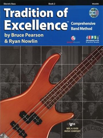 ELECTRIC BASS 2 Tradition of Excellence