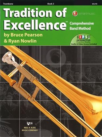 TROMBONE 3 Tradition of Excellence