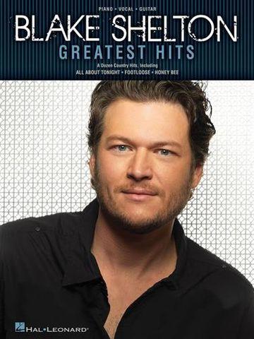 Blake Shelton Greatest Hits PVG