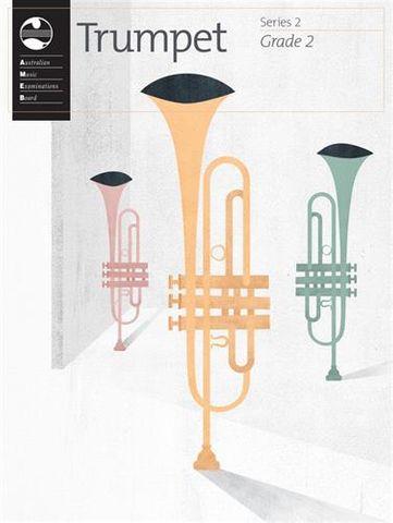 AMEB Series 2 GRADE 2 Trumpet