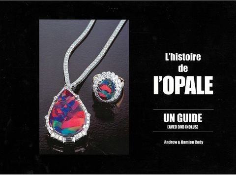 The Opal Story (Book and DVD in French)