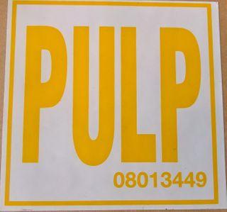 Sign - P U L P - S/a (100x100)mm
