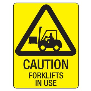 SIGN FORKLIFTS IN USE 450x300 POLY