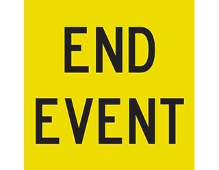 SIGN END EVENT FLUORO YELL/GRN CL1 REF. 600 X 600 CORFLUTE