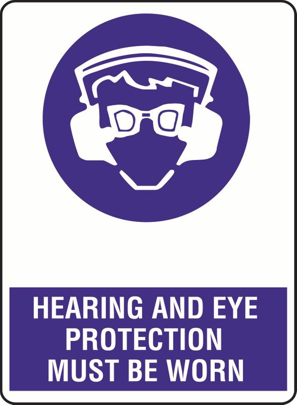 Hearing And Eye Protection Must Be Worn Sticker