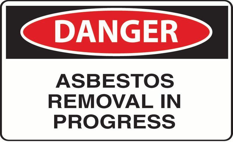 Danger Asbestos Removal In Progress Coreflute