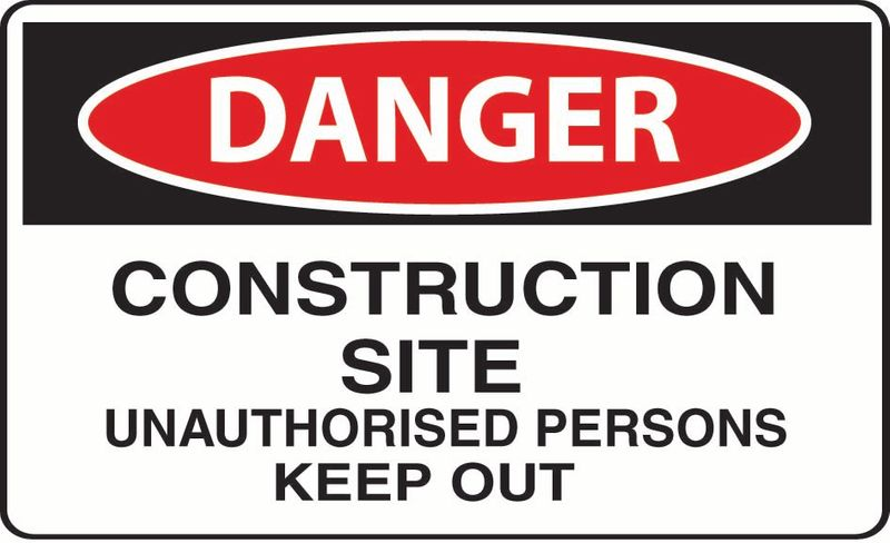 Danger Construction Site Unauthorised Persons Keep Out ACM