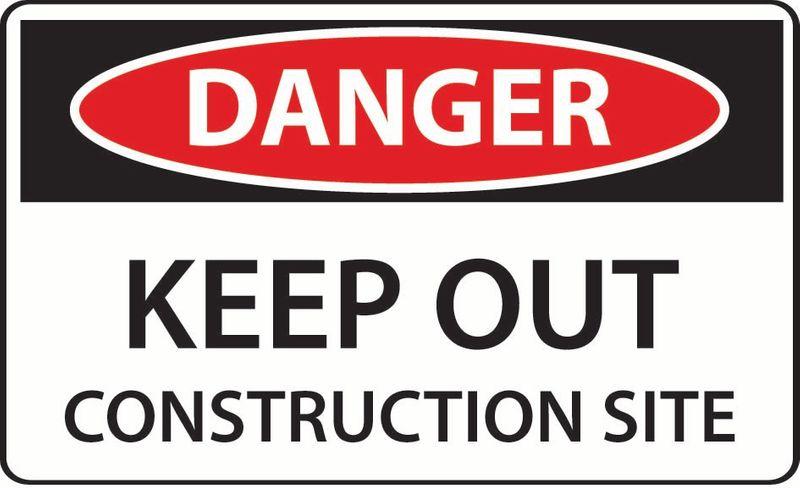 Danger Keep Out Construction Site ACM