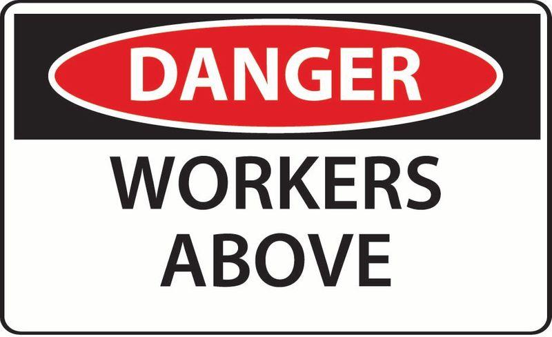 Danger Workers Above Sticker