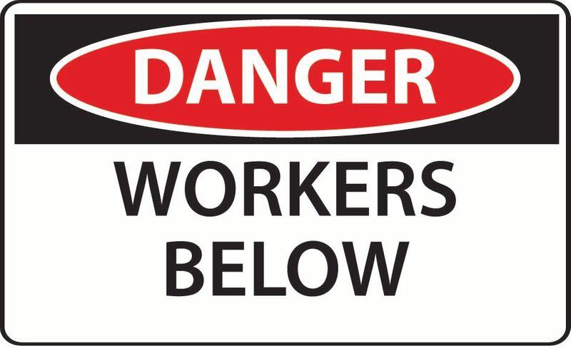 Danger Workers Below Sticker