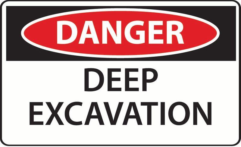 Danger Deep Excavation PVC