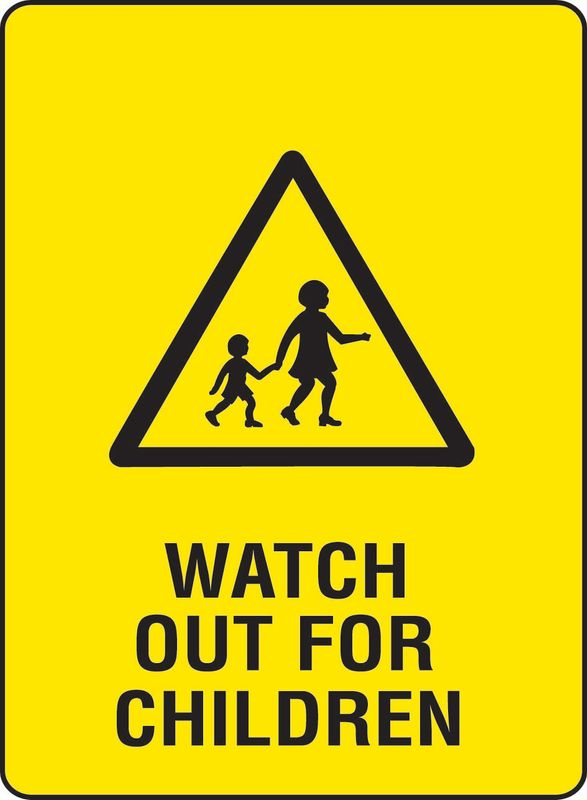 Watch Out For Children PVC