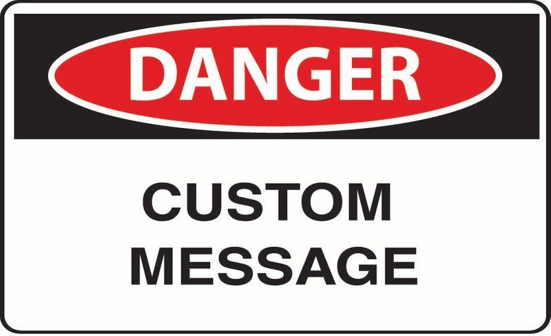 Danger (Custom Message) Sticker