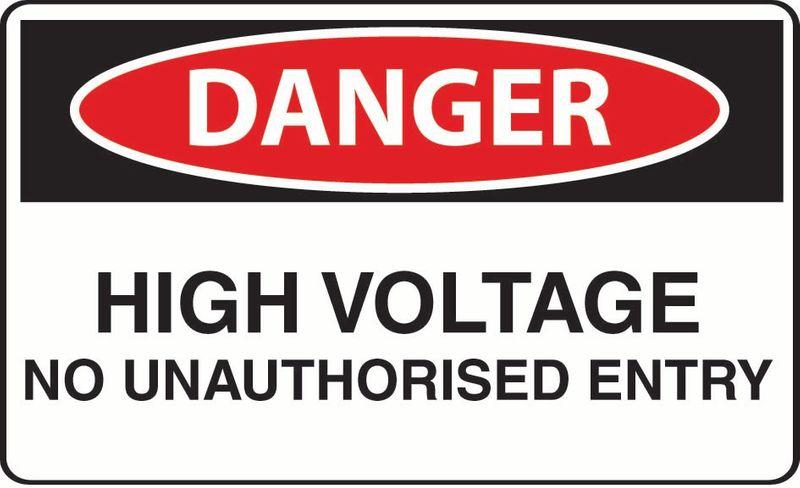 Danger High Voltage No Unauthorised Entry Sticker