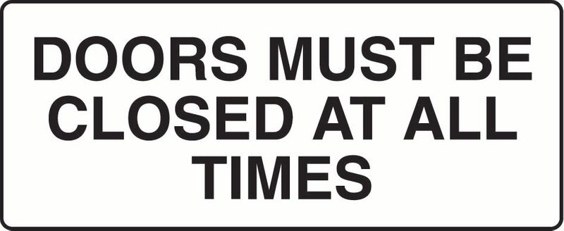 Doors Must Be Closed At All Times Sticker
