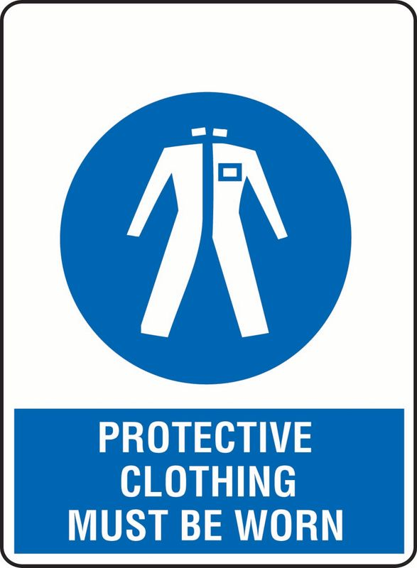 Protective Clothing Must Be Worn ACM