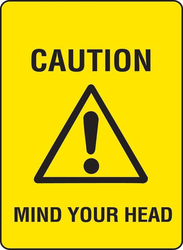 Caution Mind Your Head ACM