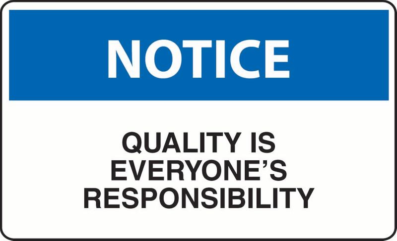 Notice Quality Is Everyone's Responsibility Coreflute