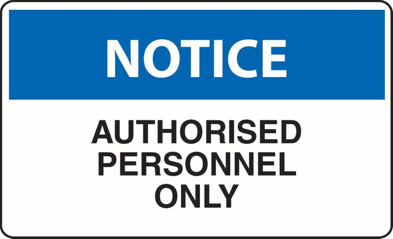 Notice Authorised Personal Only Coreflute
