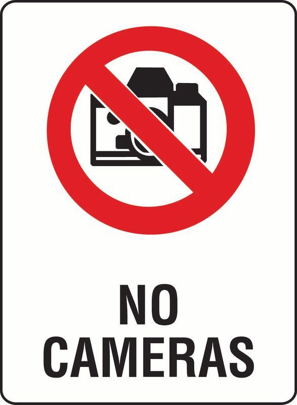 No Cameras Coreflute