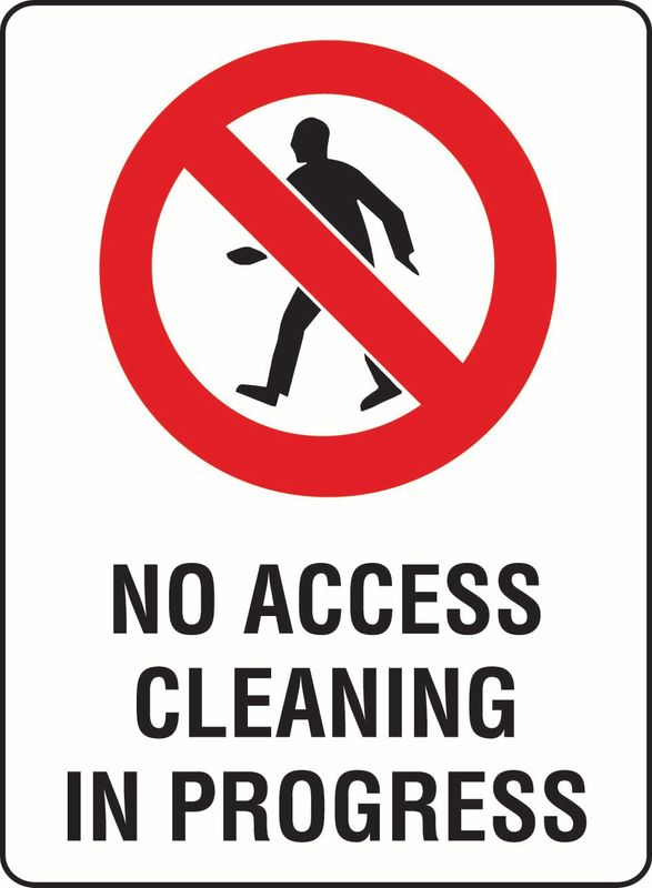 No Access Cleaning In Progress Sticker