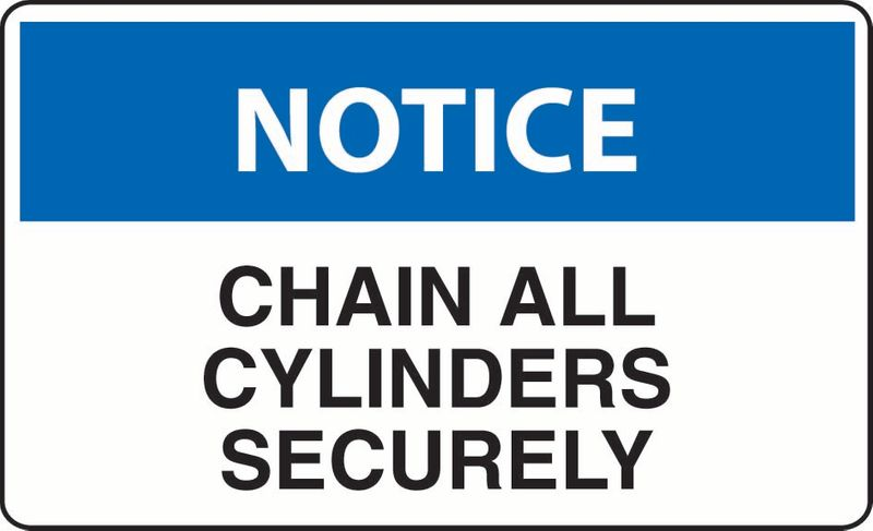 Notice Chain All Cylinders Securely PVC