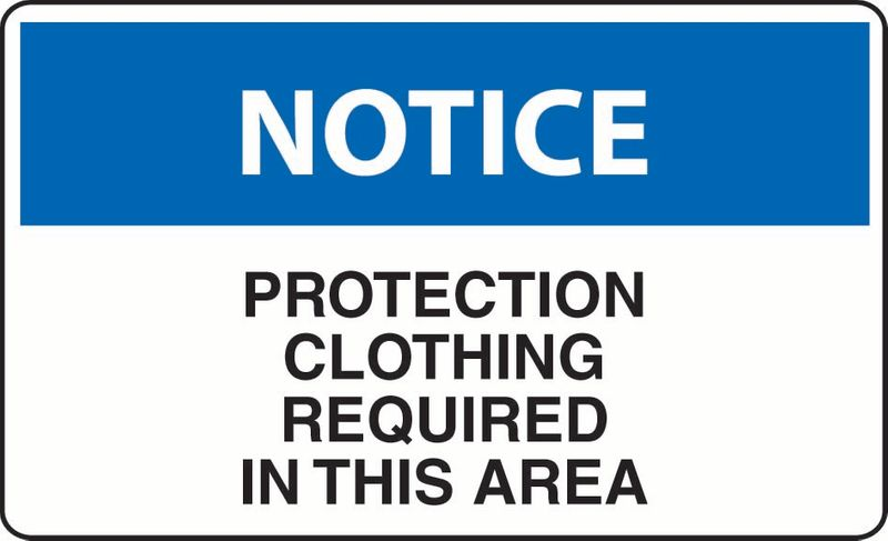 Notice Protection Clothing Required In This Area Coreflute